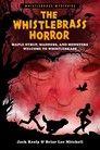 The Whistlebrass Horror #1