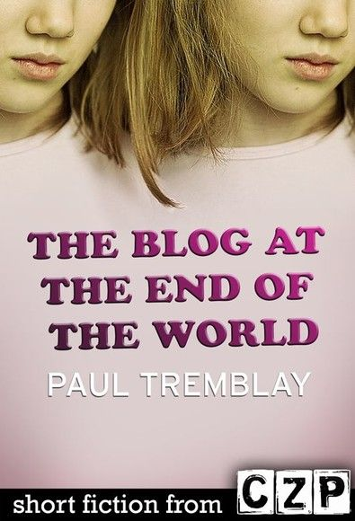The Blog at the End of the World