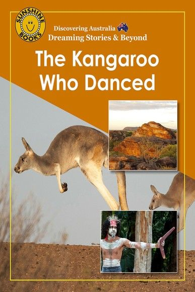 Discovering Australia: The Kangaroo Who Danced