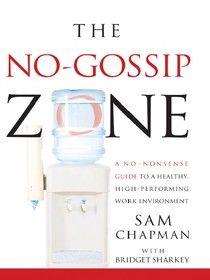 The No Gossip Zone