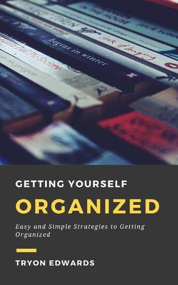 英語閱讀訓練/Getting Yourself Organized