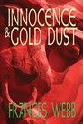 Innocence and Gold Dust