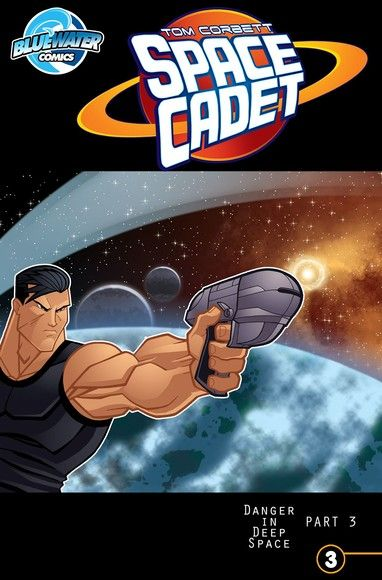 Tom Corbett: Space Cadett: Danger in Deep Space Vol.2 # 3