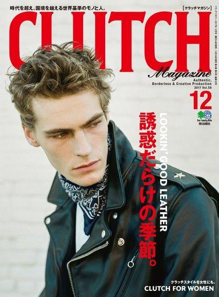 CLUTCH Magazine 2017年12月號 Vol.58 【日文版】