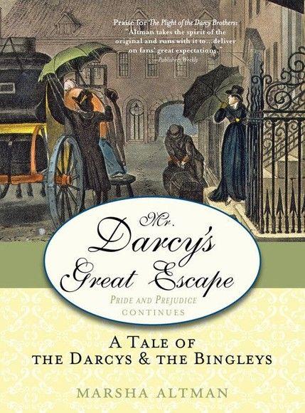Mr. Darcy's Great Escape