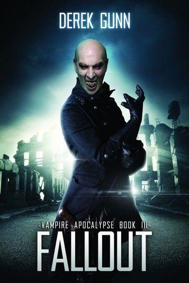 Vampire Apocalypse: Fallout
