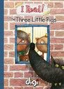 I Read! The Three Little Pigs