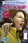 Political Power: Michele Bachmann Vol. 1 #1