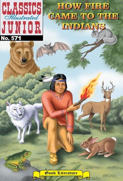 How Fire Came to the Indians