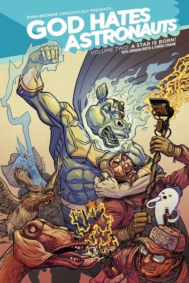 God Hates Astronauts Vol. 2