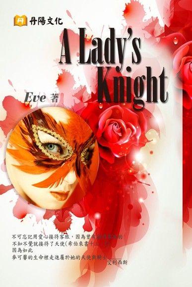 A Lady's Knight