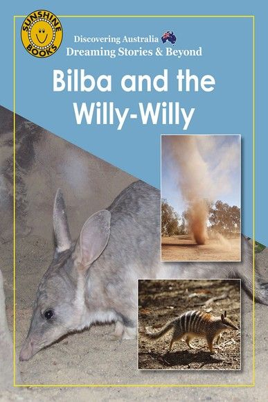 Discovering Australia: Bilba and the Willy-Willy