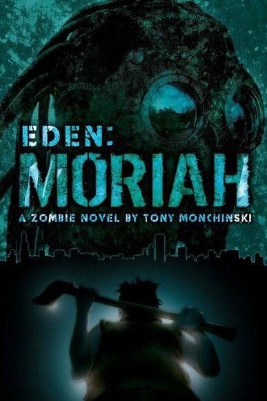 Moriah (Eden Book 4)