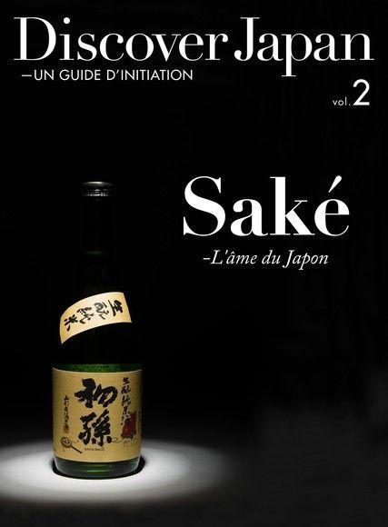 Discover Japan - UN GUIDE D'INITIATION Vol.2