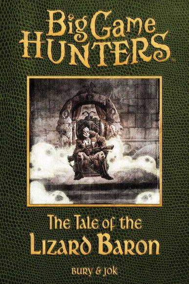 Big Game Hunters: The Tale of the Lizard Baron Bundle