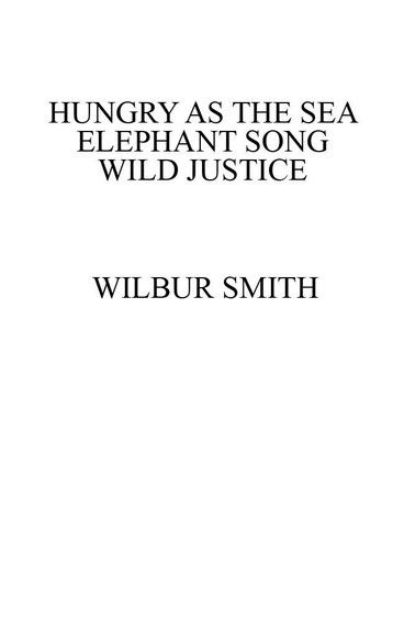 Wilbur Smith's Smashing Thrillers