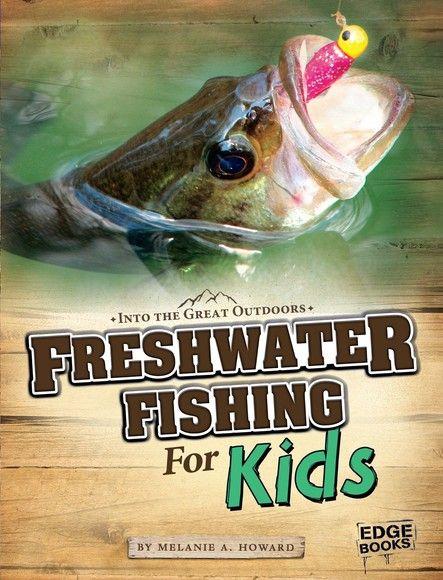 Freshwater Fishing for Kids
