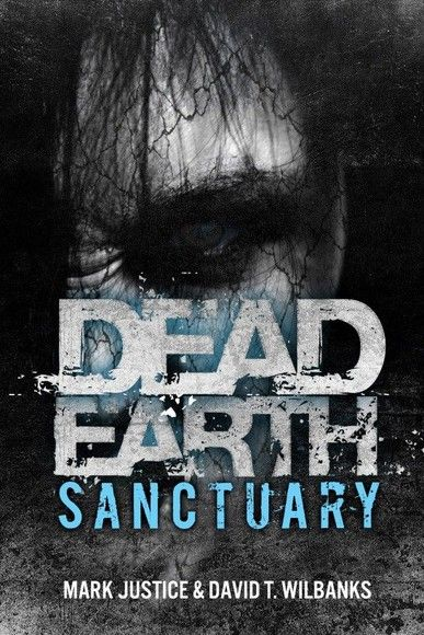 Dead Earth: Sanctuary