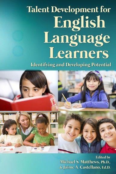Talent Development for English Language Learners