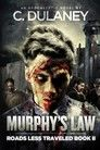 Roads Less Traveled: Murphy's Law