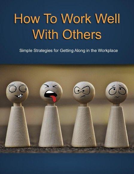 英語閱讀訓練/How To Work Well With Others
