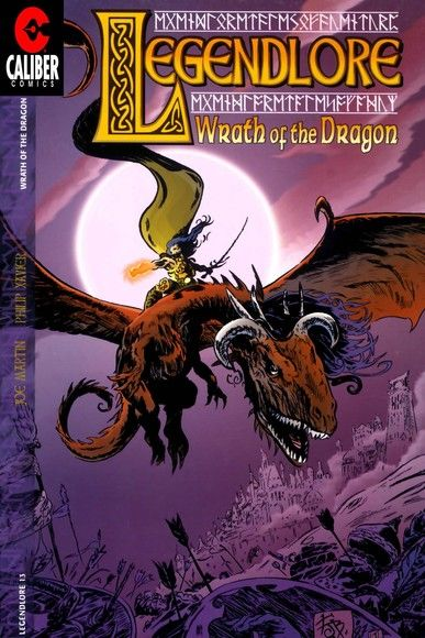 Legendlore #13: Wrath of the Dragon (1 of 4)