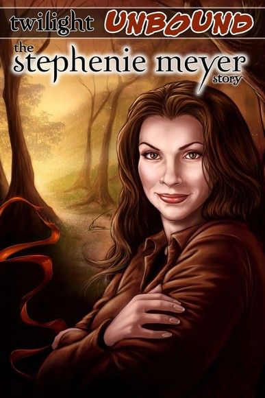Twilight Unbound: The Stephenie Meyer Story