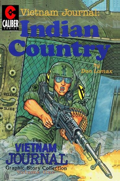 Vietnam Journal: Vol. 1 - Indian Country