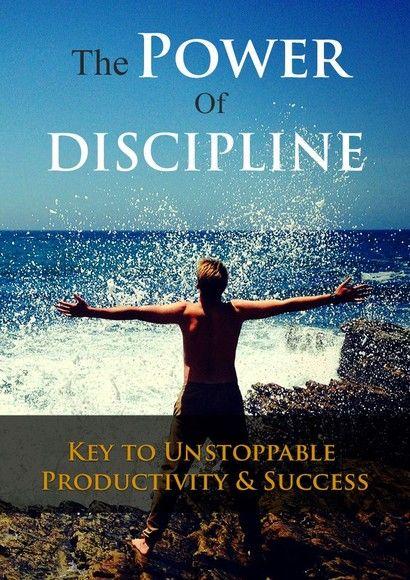 The Power Of Discipline