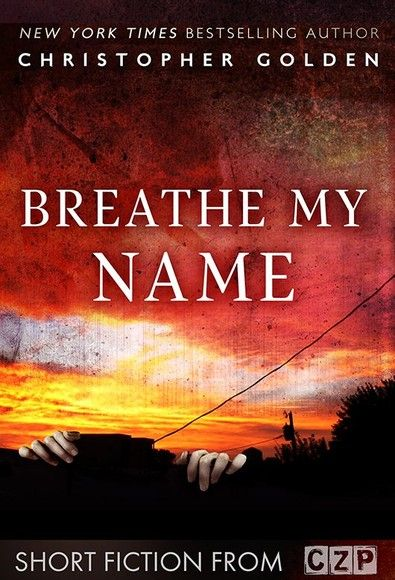 Breathe My Name
