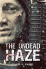 The Undead Haze