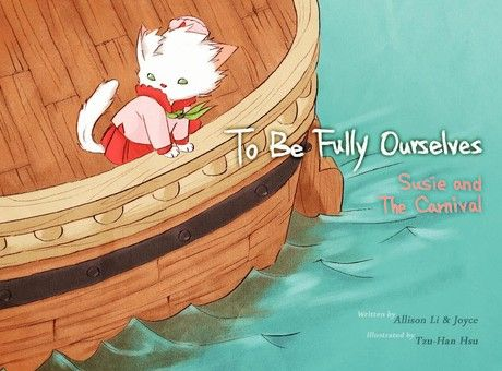 To Be Fully Ourselves : Susie and the Carnival