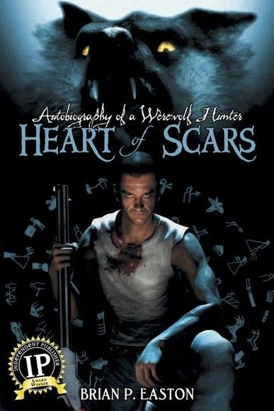 Autobiography of a Werewolf Hunter: Heart of Scars