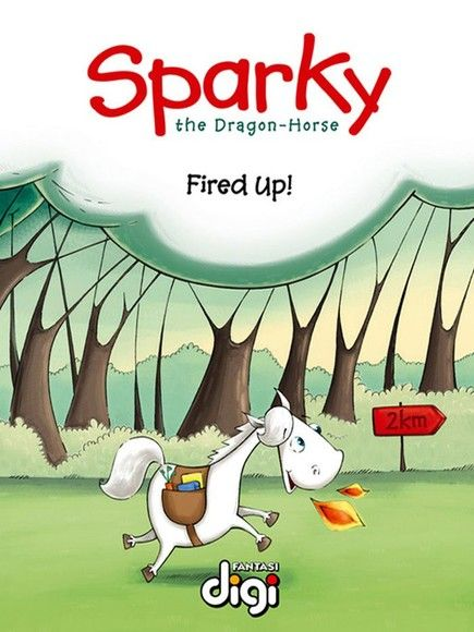 Sparky the Dragon-Horse: Fired Up!