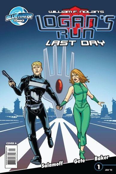 William F. Nolan's Logan's Run: Last Day Vol. 1 #1