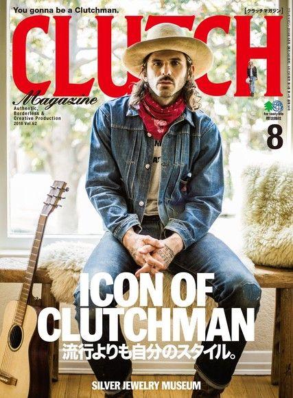 CLUTCH Magazine 2018年8月號 Vol.62 【日文版】