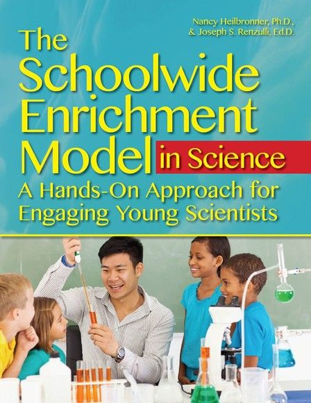 The Schoolwide Enrichment Model in Science