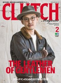 CLUTCH Magazine 2017年2月號 Vol.53 【日文版】