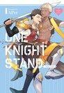 不羈騎士約戰錄 One Knight Stand