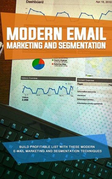 Modern Email Marketing and Segmentation