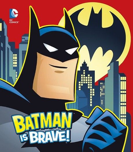 Batman is Brave!
