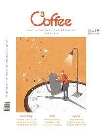 C³offee 咖啡誌 5月號/2019第19期