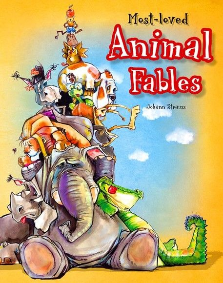 Most-loved Animal Fables