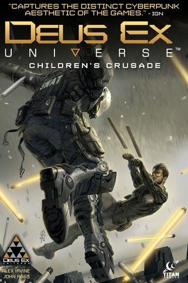 Deus Ex: Children's Crusade Vol. 1