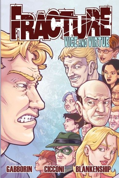 Fracture: Vice and Virtue Volume 2 #TPB