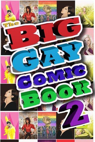 Big Gay Comic Book: Volume 2 Vol.1 # GN