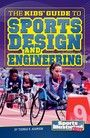 Kids' Guide to Sports Design and Engineering