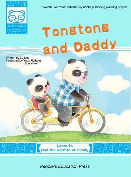 Tongtong and Daddy