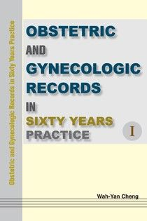 Obstetric and Gynecologic Records in Sixty Years Practice Ⅰ