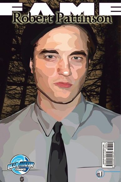 FAME: Robert Pattinson Vol. 1 #1